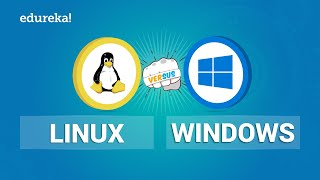Linux vs Windows | Comparison Between Linux And Windows | Edureka