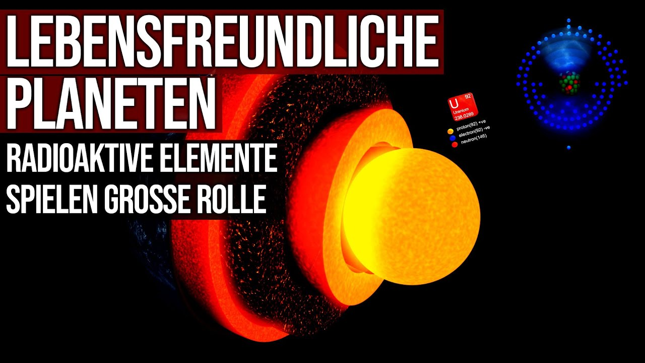 Lebensfreundliche Planeten - Radioaktive Elemente spielen große Rolle