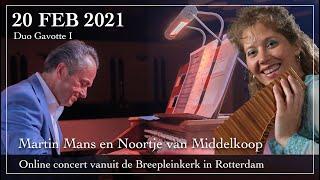 Online concert Duo Gavotte - Martin Mans en Noortje van Middelkoop