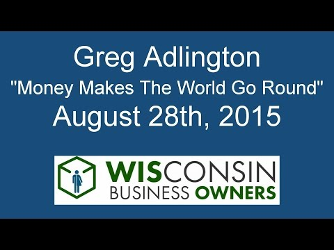 Greg Adlington Money Makes The World Go Round