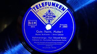 Karl Schmitt-Walter - Gute Nacht Mutter - 1939