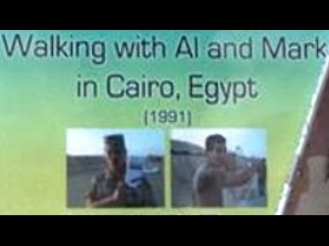 Walking With Al & Mark - Cairo West, Egypt (1991)