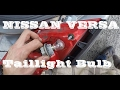 How to remove Taillights and Bulbs Nissan Versa