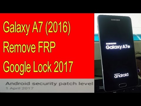 Galaxy A7 (2016) A710FD FRP Lock Google Lock Remove Bypass 100%  New Method