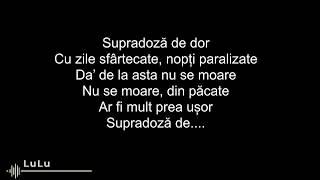 Taxi feat. Irina Rimes - Supradoza de dor ( lyrics - versuri )