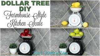 DOLLAR TREE DIY FARMHOUSE STYLE KITCHEN SCALE   RAE DUNN DIY DECOR   GLAM DIY DECOR