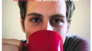Ordinary Love - Ben Rector