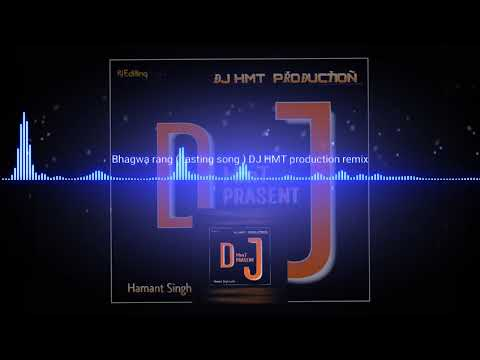 Bhagwa Rang New Song( Tasting Mix ) DJ HMT Production Remix