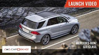 Mercedes-Benz GLE-Class | Launch Video | CarDekho.com