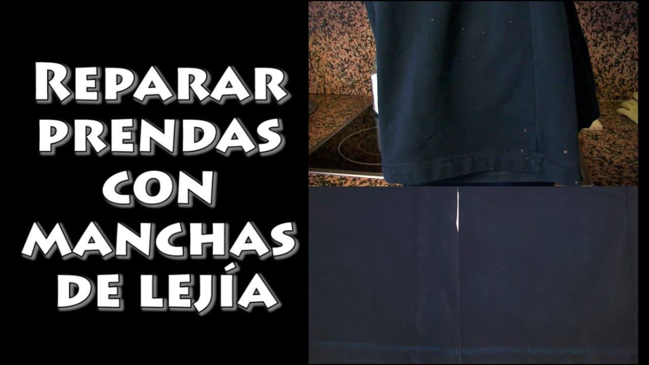 008 reparar prendas con manchas de lej a youtube - Como quitar manchas de lejia ...