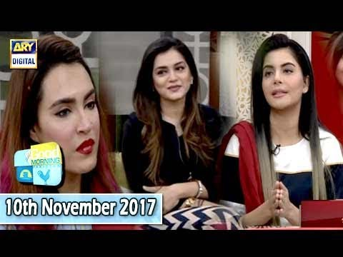 Good Morning Pakistan - 10th November 2017 - ARY Digital Sho