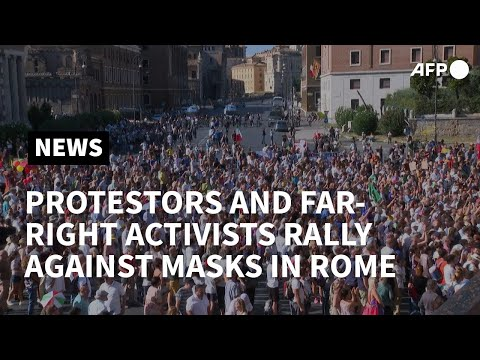 Italy: Protesters and far-right activists rally against masks in Rome | AFP