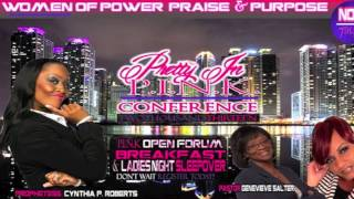 PROPHETESS CYNTHIA ROBERTS PRETTY IN PINK CONFERENCE