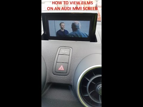 How To Get Videos/films On An Audi A1 A2 A3 A4 A5 A6 A7 Q3 Q5 Q7 MMI Display/screen