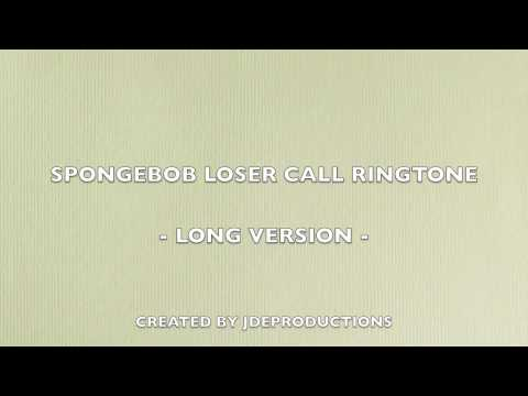 spongebob loser call - ringtone (long version)