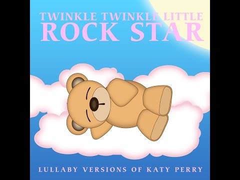 Dark Horse Lullaby Versions of Katy Perry by Twinkle Twinkle Little Rock Star