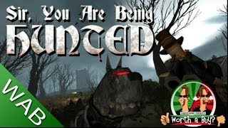 Sir You Are Being Hunted Review (Alpha) - Worth A Buy?
