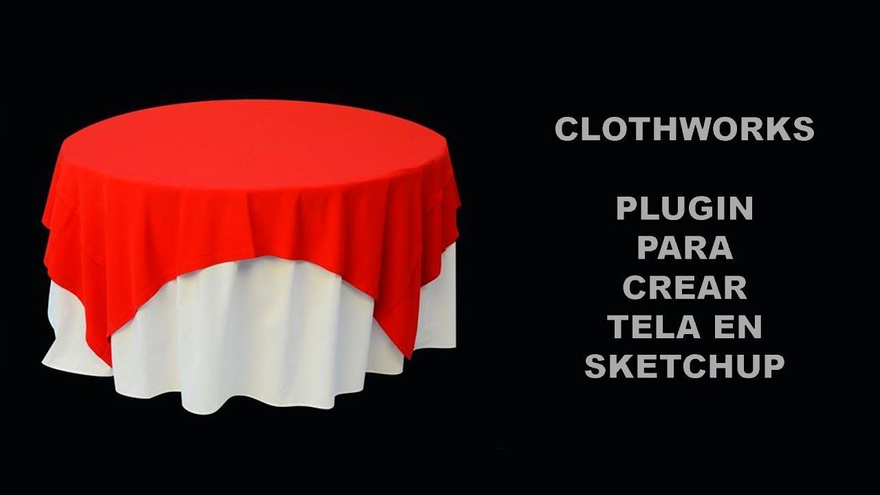 Tubget - Download video: clothworks-plugin-para-simular-tela-en-sketchup