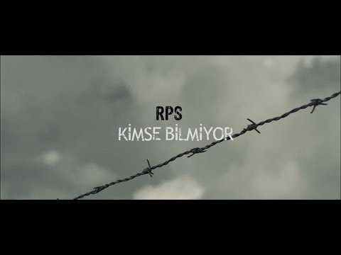 RPS - Kimse Bilmiyor (Official Video)