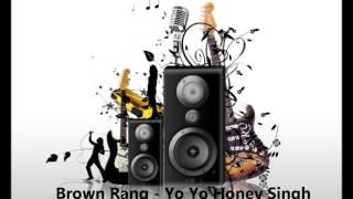 Brown Rang   Yo Yo Honey Singh Bass Boosted HD