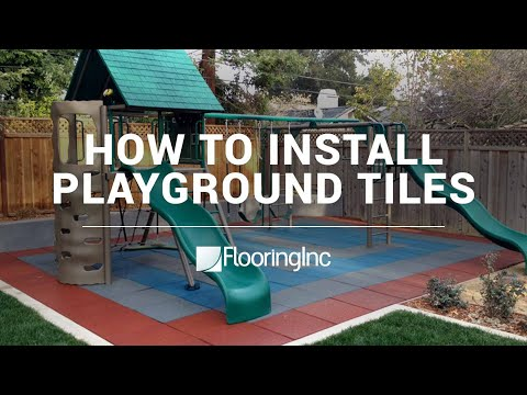 How to Install Playground Tiles by FlooringInc