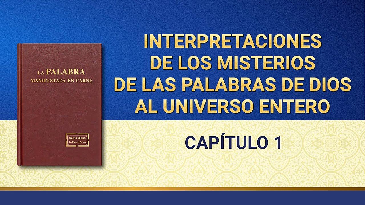 La Palabra de Dios   Interpretaciones de los misterios de las palabras de Dios al universo entero: Capítulo 1