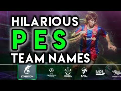 11 Ridiculous Team Names From Pro Evolution Soccer (PES)