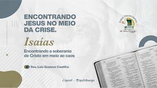 ENCONTRANDO A SOBERANIA DE CRISTO EM MEIO AO CAOS