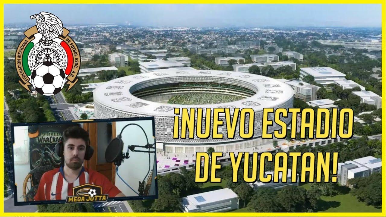 🔥 ESPAÑOL REACCIONA al NUEVO ESTADIO de YUCATÁN y la CONVOCATORIA de la SELECCIÓN de MÉXICO 2020