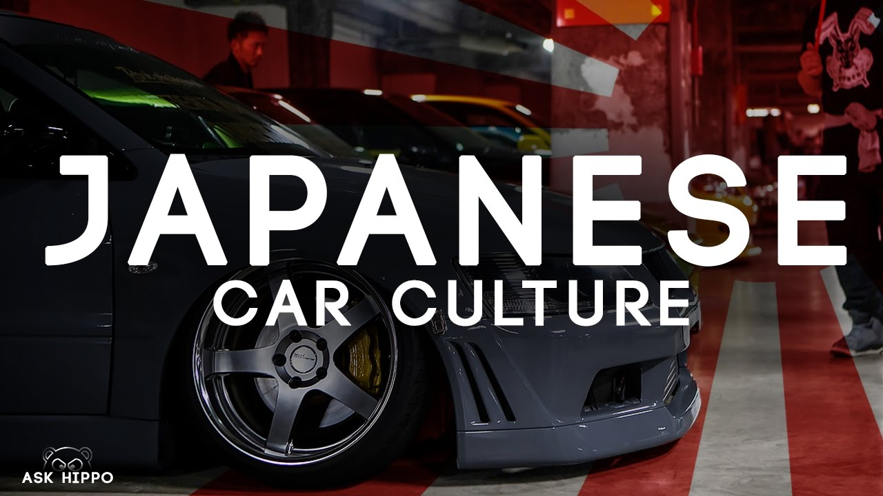 JAPANESE CAR CULTURE IS THE BEST - YouTube