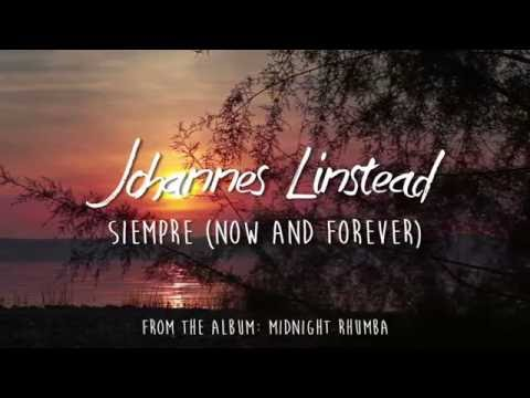 Soothing Spanish Guitar - Siempre (Now and Forever) by Johannes Linstead