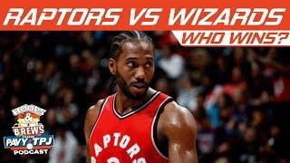 Who Wins, Toronto Raptors vs Washington Wizards? | Hoops N Brews