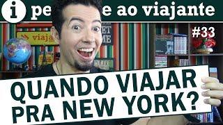 Nova York dicas: melhor época para viajar