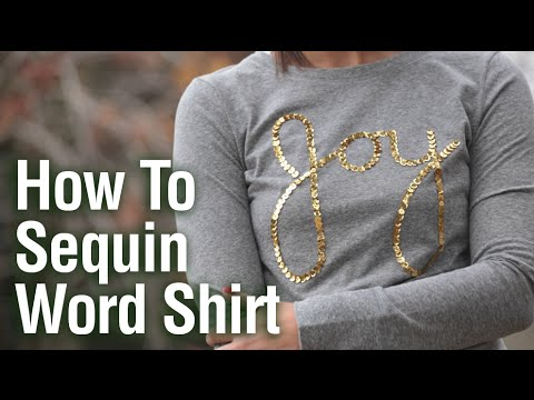 7b42fc99d How to Sequin Joy Shirt - YouTube