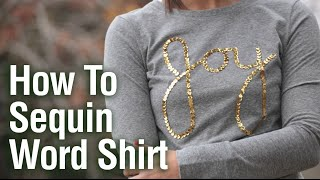 How to Sequin Joy Shirt | iLoveToCreate