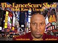 Late Nights With LanceScurv # 75: Relationships, Sex & Supernatural Experiences!