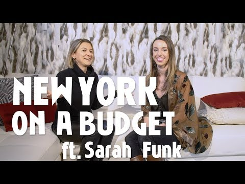 New York on a Budget: 5 Money Saving Tips (Ft. Sarah Funk)