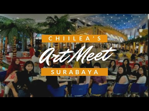 [ CHIILEA ART MEET ] on Surabaya