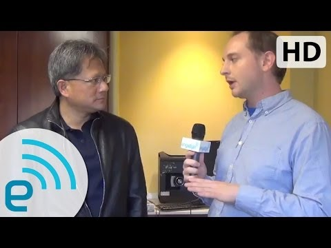 The Engadget Interview: NVIDIA CEO Jen-Hsun Huang | Engadget