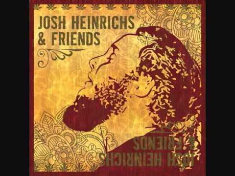 Josh Heinrichs & 77 Jefferson - These Days - Josh Heinrichs & Friends 2010