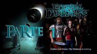 Let's Play 'Eternal Darkness' | Parte 1: Un viaje al pasado
