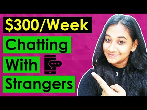 How To Make Money Online Chatting With Strangers