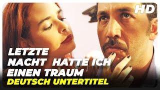 Letzte Nacht hatte ich einen Traum | Türkischer Filme auf Deutsch Anschauen in Voller Länge