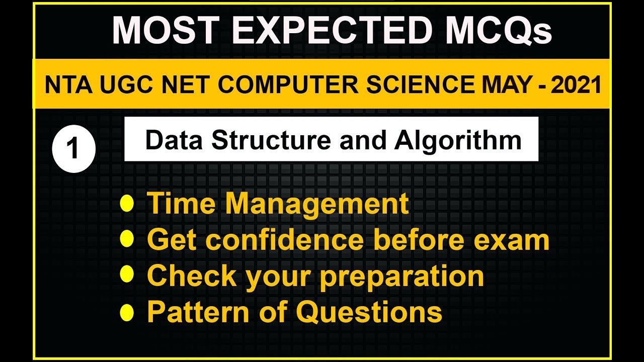 NTA NET Mock Test Series (Test-1) on Algorithm and Data Structure | NTA  UGC-NET June 2019