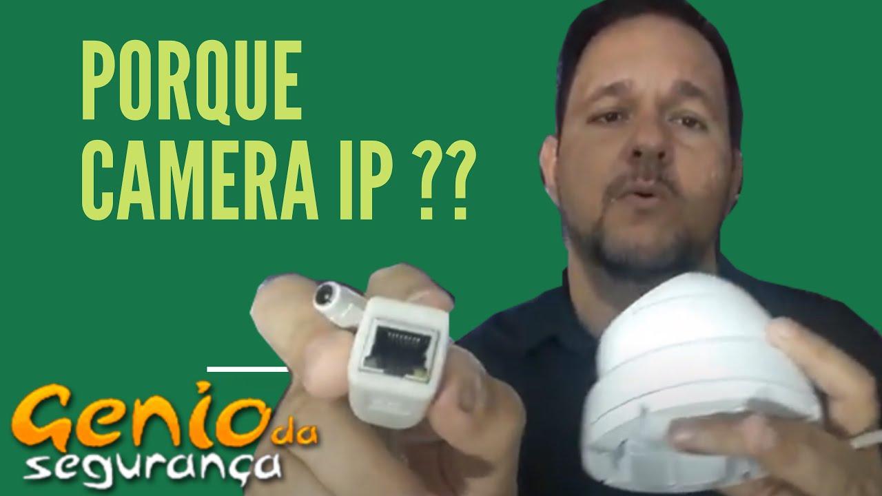Por que utilizar uma câmera IP ?
