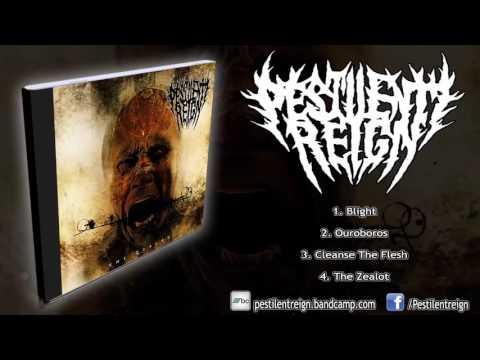 Pestilent Reign - The Zealot (FULL EP 2016...