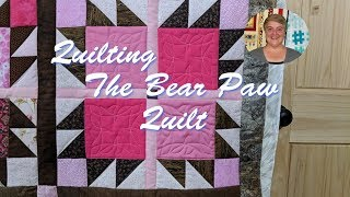 Quilting the Bear Paw Quilt