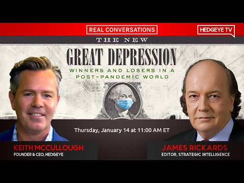 Real Conversations: The New Great Depression w/ Jim Rickards