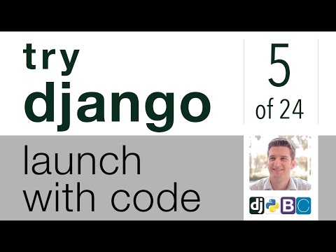 Try Django - Launch with Code - 5 of 24 - Implement Bootstrap Front End Framework to Django