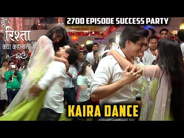 Yeh Rishta Kya Kehlata Hai - 2700 Episode Success Party   KAIRA Dance   YRKKH News